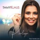 Prólogo de Tamy Klaus