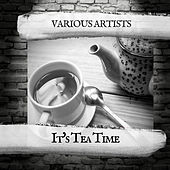It's Tea Time de Various Artists