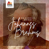 Classical Music: Johannes Brahms by Various Artists