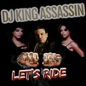 Let's Ride (feat. Jymini) de Dj King Assassin