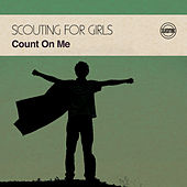 Count on Me by Scouting For Girls