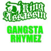 Gangsta Rhymez de Dj King Assassin
