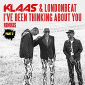 I've been thinking about you (Remixes Part 2) de Klaas