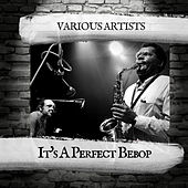 It's A Perfect Bebop de Various Artists