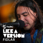 xanny (triple j Like A Version) de FIDLAR