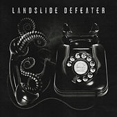 Landslide Defeater by Norma Jean
