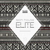 Tech House Elite Issue 19 von Various Artists