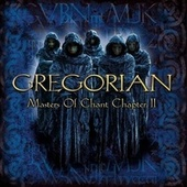 Masters of Chant: Chapter II von Gregorian