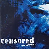 In-Existence by Censored