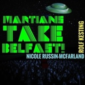 Martians Take Belfast! by Various Artists