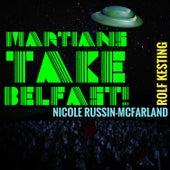 Martians Take Belfast! von Various Artists