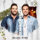 Irmãos de Alma de João Lucas & Matheus