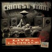 Live À La Cigale by Chinese Man