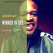 Winner in Life von Agerman (of 3xkrazy)
