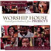 Project 5 (Cast All Your Burdens to Jesus, Live in Johannesburg) by Worship House