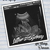 Letter 2 Sydney by Denaun