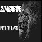 Zimbabwe by Poetic the Rapper