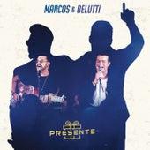 Presente de Marcos & Belutti