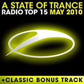 A State Of Trance Radio Top 15 – May 2010 von Various Artists