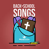 Back to School Songs by Lifeway Kids
