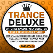 Trance Deluxe 2010, Vol. 3 (30 Tunes Exclusively Selected) by Various Artists