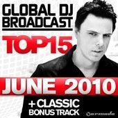 Global DJ Broadcast Top 15 - June 2010 by Various Artists