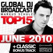 Global DJ Broadcast Top 15 - June 2010 von Various Artists