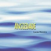 Ansiedade (Acústico) de Lucas Moreira
