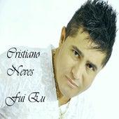 Fui Eu by Cristiano Neves