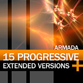Armada 15 Progressive Extended Versions von Various Artists