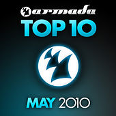 Armada Top 10 - May 2010 by Various Artists