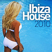 Ibiza House 2010 de Various Artists