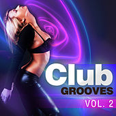 Club Grooves, Vol. 2 de Various Artists
