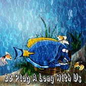 28 Play a Long with Us by Canciones Infantiles