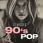 Classic 90's Pop de Various Artists