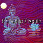 68 Surroundings of Tranquility by Asian Traditional Music