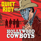 Hollywood Cowboys di Quiet Riot