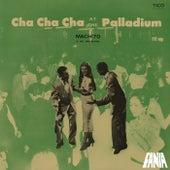 Cha Cha Cha At The Palladium von Machito