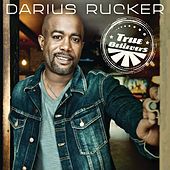 True Believers de Darius Rucker