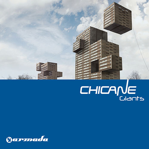 Giants by Chicane