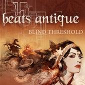 Blind Threshold von Beats Antique