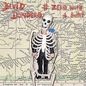 # Zero With A Bullet de David Dondero