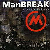 Asphalt Culture by Manbreak