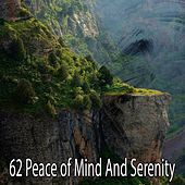 62 Peace of Mind and Serenity by Ocean Sounds Collection (1)