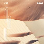 Fool by J.D.G