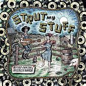 Strut My Stuff: Obscure Country & Hillbilly Boppers von Various Artists