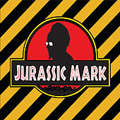 Jurassic Mark by Jurassic Mark