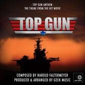Top Gun: Top Gun Anthem by Geek Music