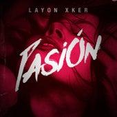 Pasión by Layon Xker