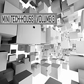 Mini-Tech House - Volume 3 by Various Artists